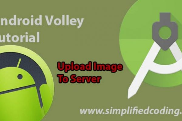 Android Volley Tutorial to Upload Image to Server