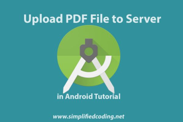 Upload PDF File to Server in Android with PHP and MySQL