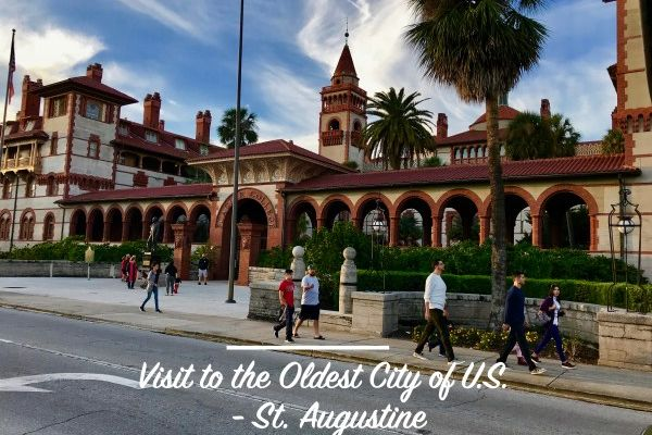 Visit To The Oldest City Of United States St Augustine
