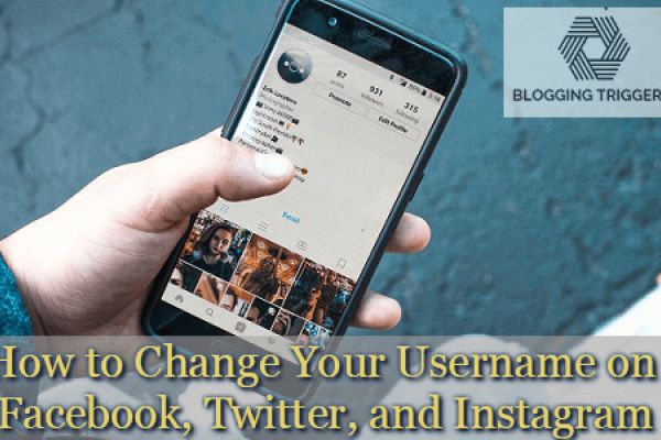 How to Change Your Username on Facebook, Twitter, and Instagram